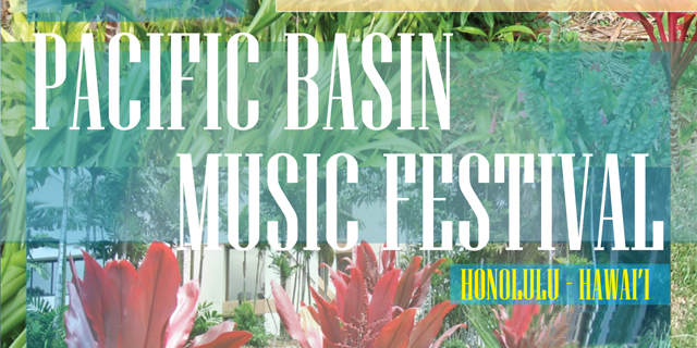 Hawaii Music Festival 2020 Pacific Basin Music Festival | World Projects